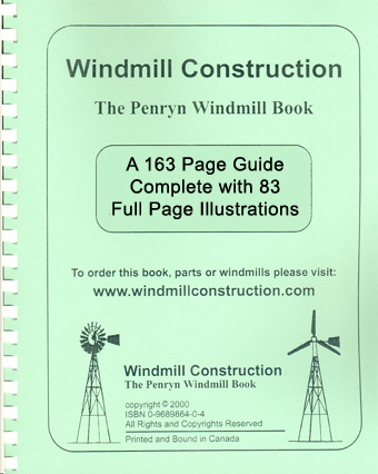 Windmill Construction, The Penryn Windmill Book.
